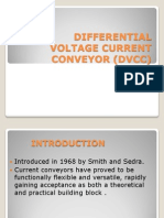 Differential Voltage Current Conveyor (Dvcc)