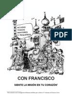 CON FRANCISCO SIENTE LA MISIÓN EN TU CORAZÓN