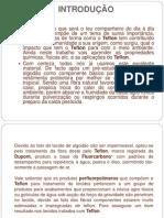 INTRODUÇÃO PTFE POWERPOINT