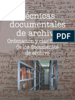 Técnicas documentales de archivo. Ordenación y clasificación de los documentos de archivo