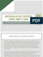 SISTEMAS DE GESTÓN MRP, DRP Y ERP