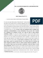 Desmontando al Autor_ la autoría en manos de la Deconstrucción _ Derrida _ Foucault _ Barthes