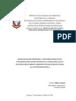 ESTRATEGIAS DE ENSEÑANZA  Y RECURSOS DIDÁCTICOS UTILIZADOS POR LOS DOCENTES EN LA UNIDAD EDUCATIVA NACIONAL BOLIVARIANA ARMANDO ZULOAGA BLANCO PARA LA ACCIÓN PEDAGÓGICA