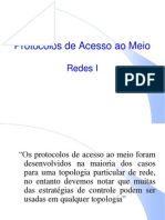 Protocolos de Acesso Ao Meio-REdesI (1)