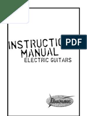 Ibanez Guitar Manual 2009 | Guitars | on ibanez iceman bass guitar wiring diagram, dimarzio strat wiring diagram, rickenbacker guitar wiring diagram, fender telecaster 3-way wiring diagram, ibanez pickup guide, ibanez gio wiring-diagram, emg wiring harness diagram, coil wiring diagram, ibanez ex series bass wiring, precision bass wiring diagram, ibanez soundgear bass wiring diagram, ibanez v7 and v8 wiring, jackson electric guitar wiring diagram, ibanez 5-way wiring diagram, 7-way wiring diagram, ibanez blazer wiring diagram, ibanez pickup connector, ibanez prestige wiring, dean bass wiring diagram,