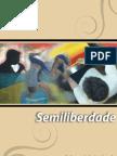 CADERNOS DE SOCIOEDUCAÇÃO. Semiliberdade
