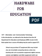 ICT Hardware for Education