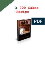 700 Cakes Recipe