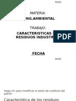 Característica de los residuos industriales2