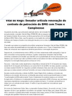 Vital do Rêgo Senador articula renovação do contrato de patrocínio do BMG com Treze e Campinense