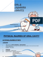 Oral Pathology- Physical & Chemical Injuries of Oral Cavity