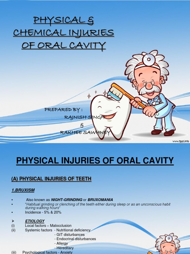 Oral Pathology- Physical & Chemical Injuries of Oral ...