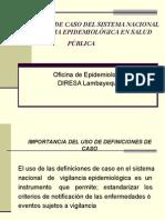 Definiciones de Caso Del Sistema Nacional de Vigil an CIA