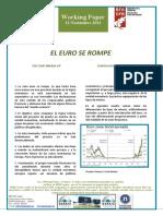 El Euro Se Rompe -The Euro Breaks Up (Spanish) - Euroa Hausten Ari Da (Espainieraz)