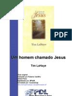Tim LaHaye - Um Homem Chamado Jesus