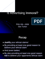 PHIL106 - 2009 the Morality of Advertising - Dan Turton