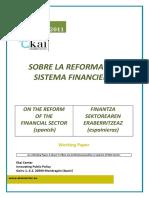 BASES REFORMA SISTEMAFINANCIERO - ON THE REFORM OF THE FINANCIAL SECTOR (Spanish) - FINANTZA SEKTOREAREN ERABERRITZEAZ (Espainieraz)