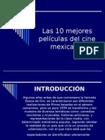 10 Mejores Películas Del Cine Mexicano