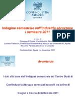 CONFINDUSTRIA Abruzzo I° Semestre 2011 Finale