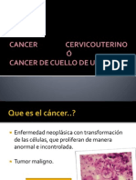 CANCER CERVICOUTERINO Ó CANCER DE CUELLO DE UTERO