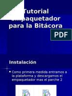 Tutorial or Para La Bitácora