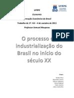 O processo de industrialização do Brasil no início do século XX