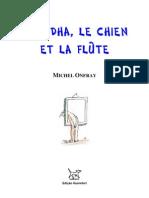 Michel Onfray [=] Bouddha, le chien et la flûte
