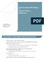 Activity Based Modeling in the Central Valley of California