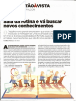 Vicente Falconi - Saída da rotina e vá buscar novos conhecimentos