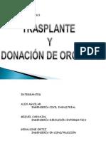 TRASPLANTE Y DONACI+ôN DE +ôRGANOS