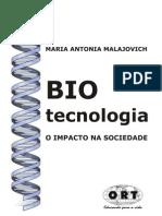 Biotecnologia o Impacto Na Sociedade