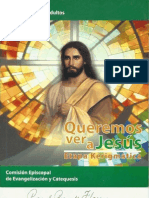 Queremos Ver a Jesus. Etapa Kerigmatica