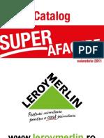 Catalog Leroy Merlin Super Afacere Noiembrie 2011