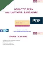 Insight to Resin Restorations Bangalore