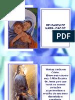 Mensagem de Maria João de Deus