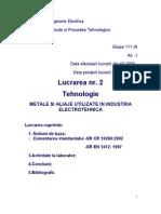 Lucrarea 2 - Metale Si Aliaje Utilizate in Industria Electrotehnica