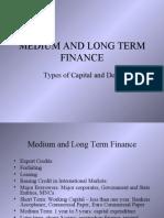 Medium & Long Term Finance