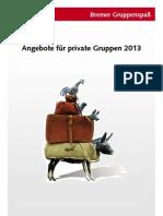Bremer Gruppenspaß - Angebote für private Gruppen