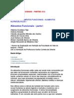 Alimentos Funcionais - Partes I e II - Alimentos Nutracêuticos - Fibra Alimentar - Prebióticos - Probióticos