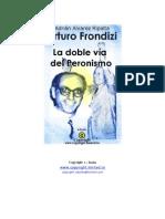 Adrian Alvarez Ripalta - Arturo Frondizi, La Doble via Del P
