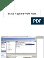 State Machine Work Flow