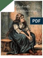 Cinder Ella by Jacob and Wilhelm Grimm