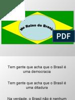 No Reino Do Brasil