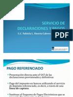 DECLARACIONES Y PAGOS