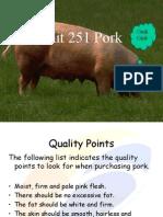 UNit 251 Pork