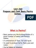 Unit 260 Prepare and Cook Basic Pastry Dishes