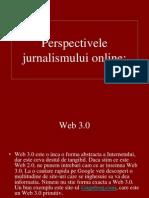 Perspectivele Jurnalismului Online
