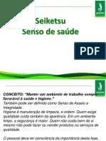 Senso de Saude (Seiketsu)Valencio,Watherson e Jamisson