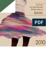 Catálogo de culturas populares e identitárias da Bahia (2010)