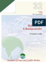 Balochistan Ipcs Backgrounder Special Report 32